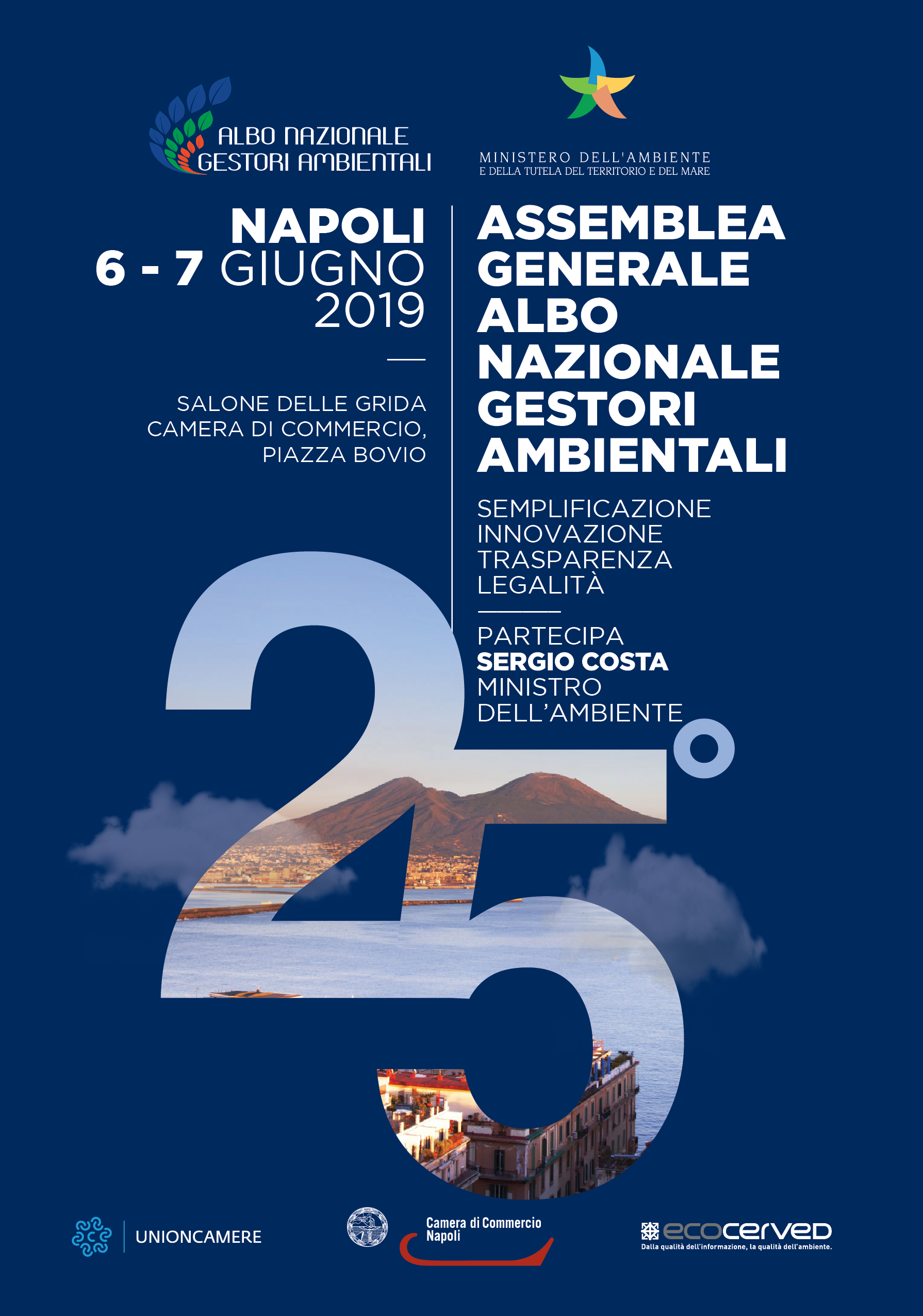 da59c70fd4 Programma della manifestazione - Assemblea Generale Albo Nazionale Gestori  Ambientali Napoli, giovedì 6 e venerdì 7 giugno 2019. Salone delle Grida CCIAA  di ...